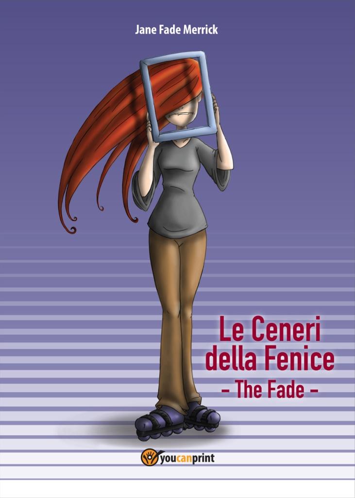 Le Ceneri della Fenice - The Fade