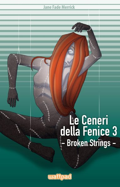 Le Ceneri della Fenice Broken Strings